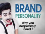 brand personality why you desperately need it