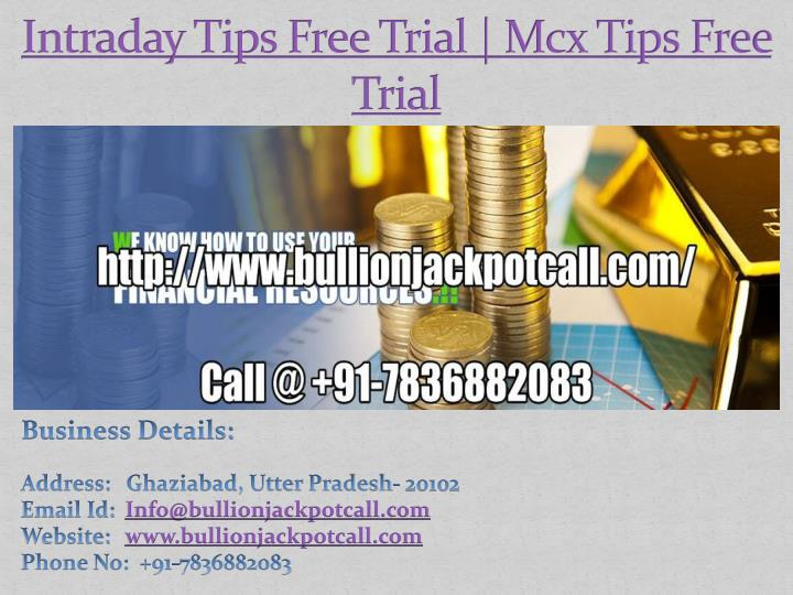 intraday tips free trial mcx tips free trial n.