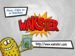 presented by wakster
