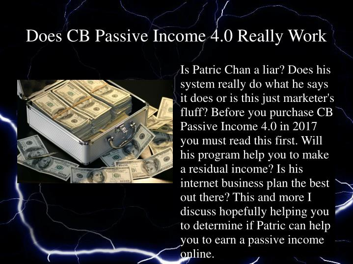 does cb passive income 4 0 really work n.