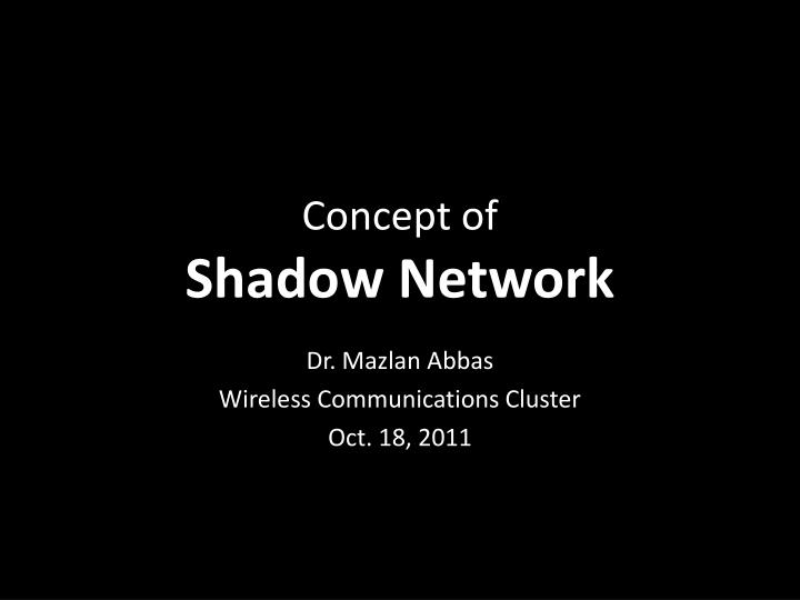 concept of shadow network n.