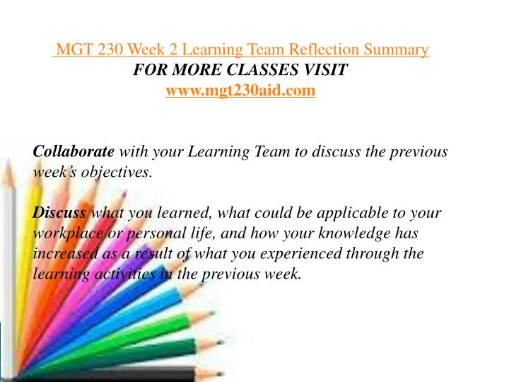 mgt 230 week 4 learning team reflection summary Snaptutorial is a online tutorial store we provides mgt 230 week 3 learning team reflection summary.