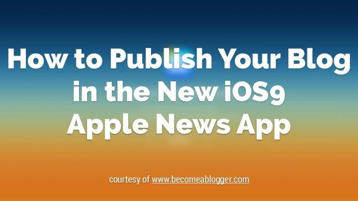 How to publish your blog in the new ios9 apple