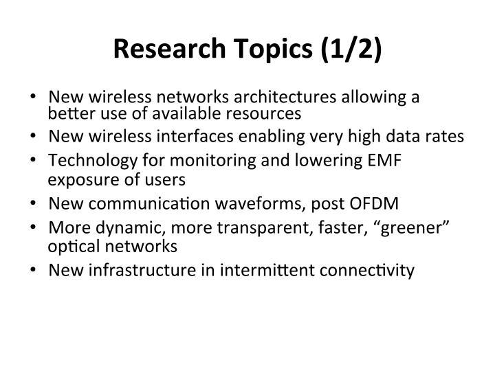 Research  Topics  (1/2)
