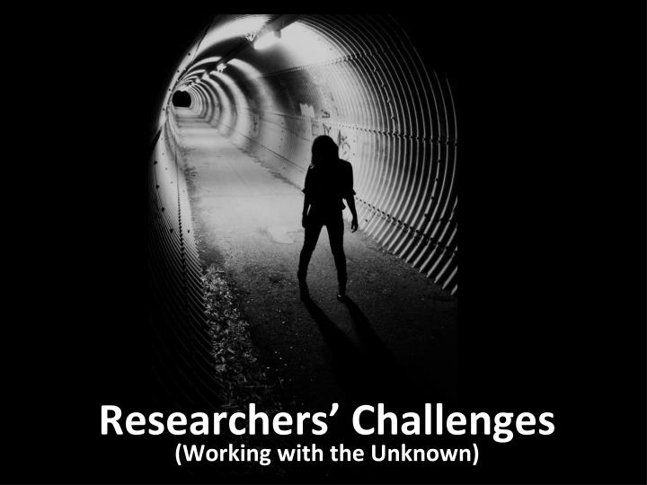 researchers challenges n.