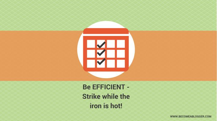 Be EFFICIENT -