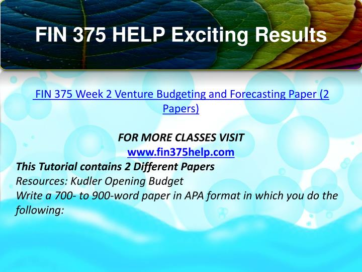 venture budgeting and forecasting paper kudler Fin 375 week 1 venture concepts paper fin 375 week 1 dqs fin 375 week 2 venture budgeting and forecasting paper fin 375 week 2 dqs fin 375 week 3 dqs fin 375 week 1 dqs dq 1 1 what types of advantages create a business opportunity 2 how might these types of advantages be obtained name a small.