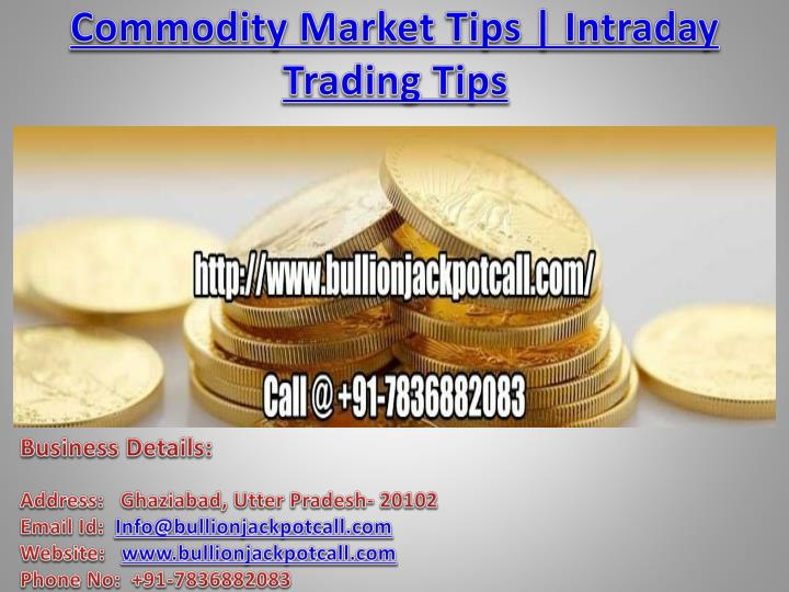 commodity market tips intraday trading tips n.