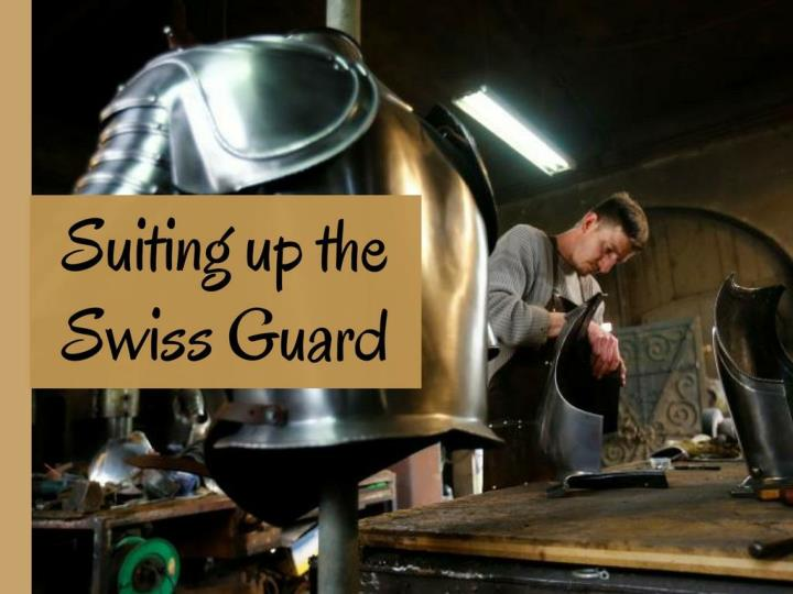 suiting up the swiss guard n.