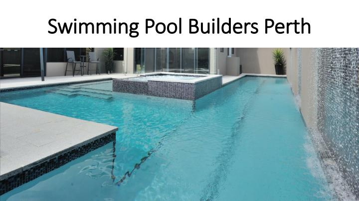 ppt swimming pool builders perth powerpoint presentation id 7546731