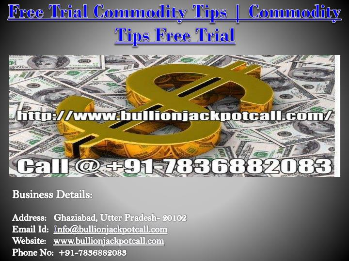 free trial commodity tips commodity tips free trial n.