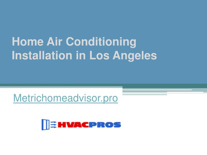 home air conditioning installation in los angeles n.