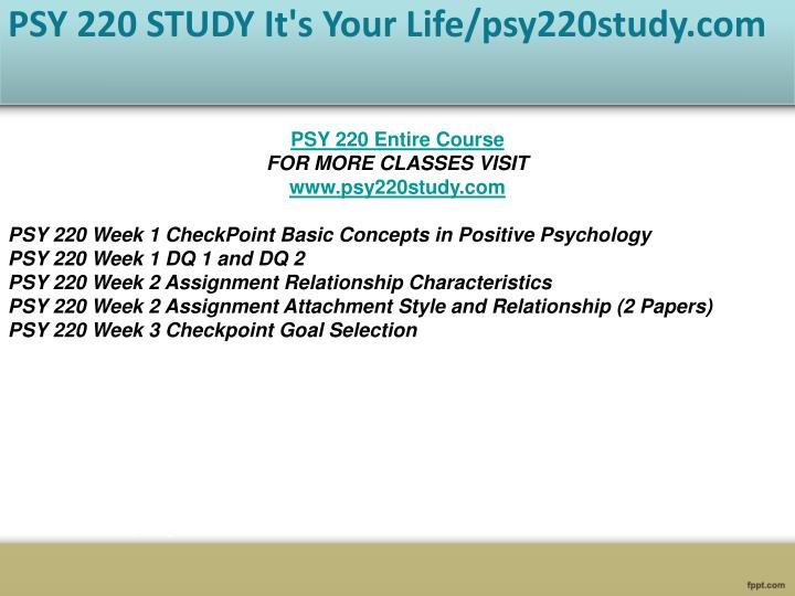 psy 220 checkpoint We are always aiming to provide top quality academic writing services that will surely enable you achieve your desired academic grades our support is round the clock.