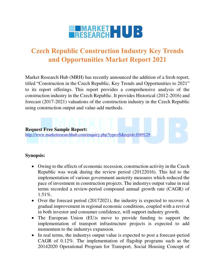 PPT - Czech Republic Construction Industry Key Trends and