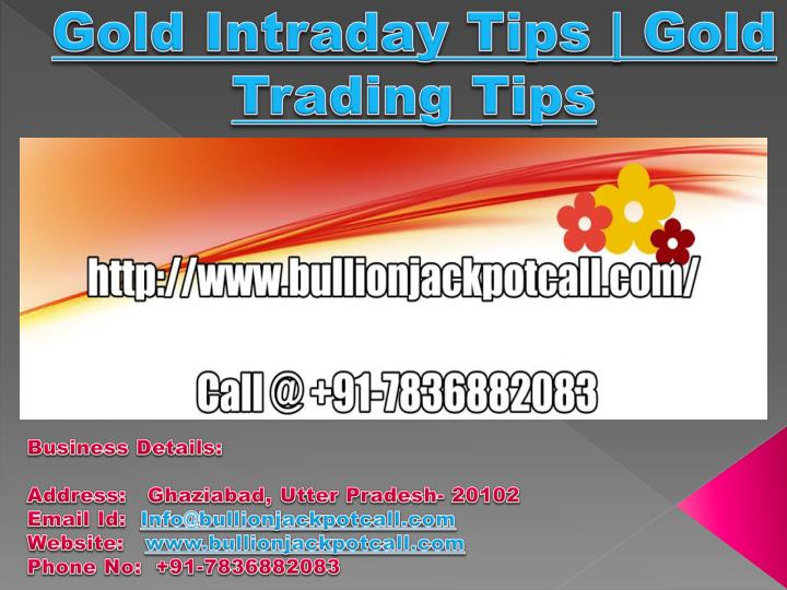 gold intraday tips gold trading tips n.