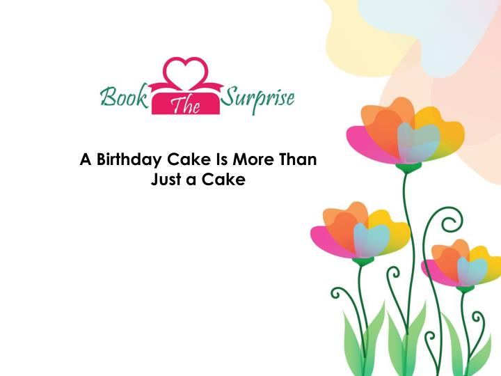 Cool Ppt Cake Online Ordering Has Made It More Than Just A Cake Funny Birthday Cards Online Amentibdeldamsfinfo