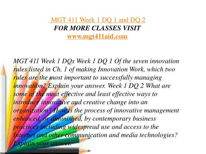 mgt 411 week 4 Mgt 411 self-reflection: motivation week 5 this entry was posted in detail how your current employer can change strategies within the organization to promote your internal motivation and innovation , discuss what motivates you in general to be innovative , mgt 411 self-reflection: motivation week 5 , uncategorized.