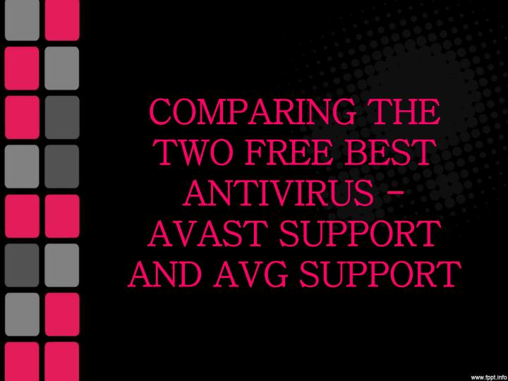 comparing the two free best antivirus avast support and avg support n.