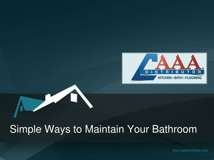 simple ways to maintain your bathroom n.