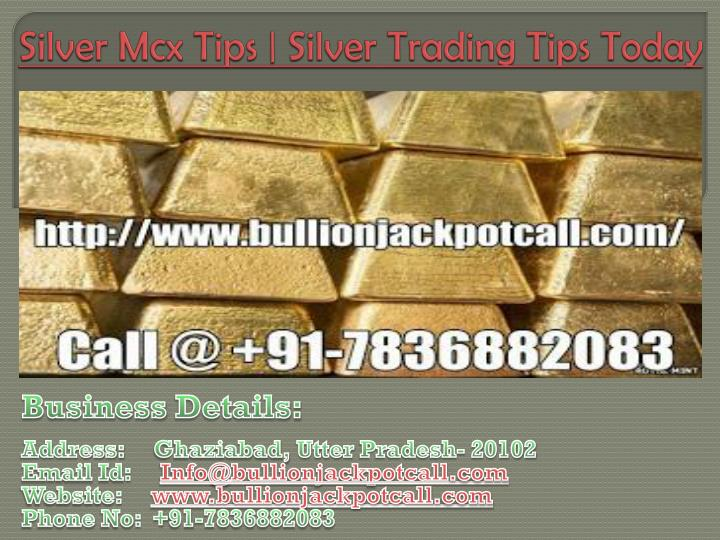 silver mcx tips silver trading tips today n.