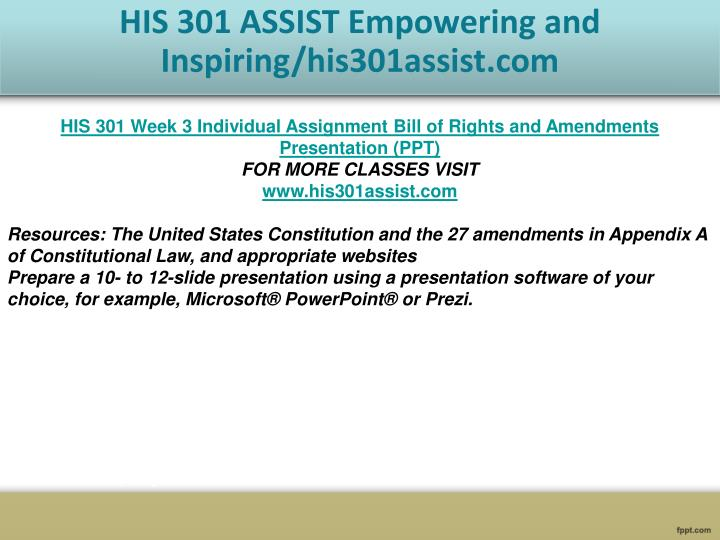 his 301 bill of rights week His 301 week 3 individual assignment bill of rights and amendments presentation (ppt) home my his 301 week 3 individual assignment bill of rights and amendments.