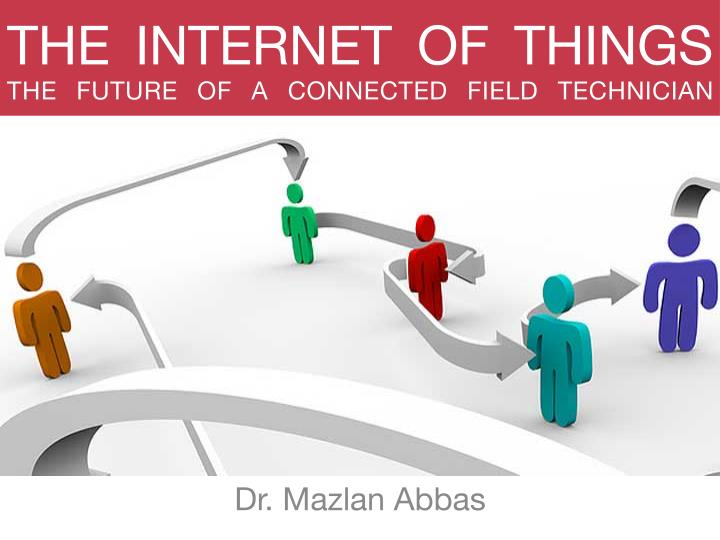 The internet of things the future of a connected