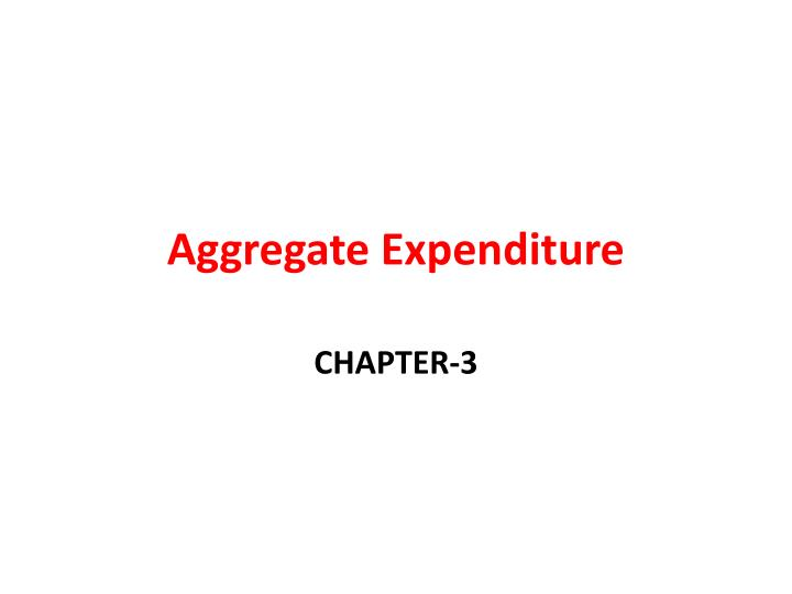 aggregate expenditure n.
