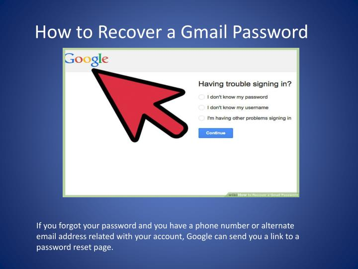 PPT - How to Recover a Gmail account ? PowerPoint