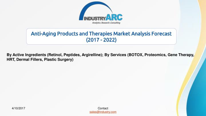 anti aging products and therapies market analysis n.