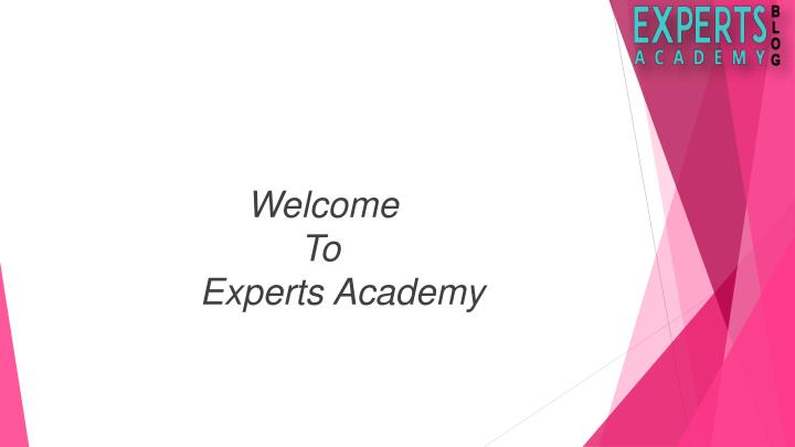welcome to experts academy n.