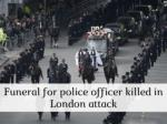funeral for police officer killed in london attack