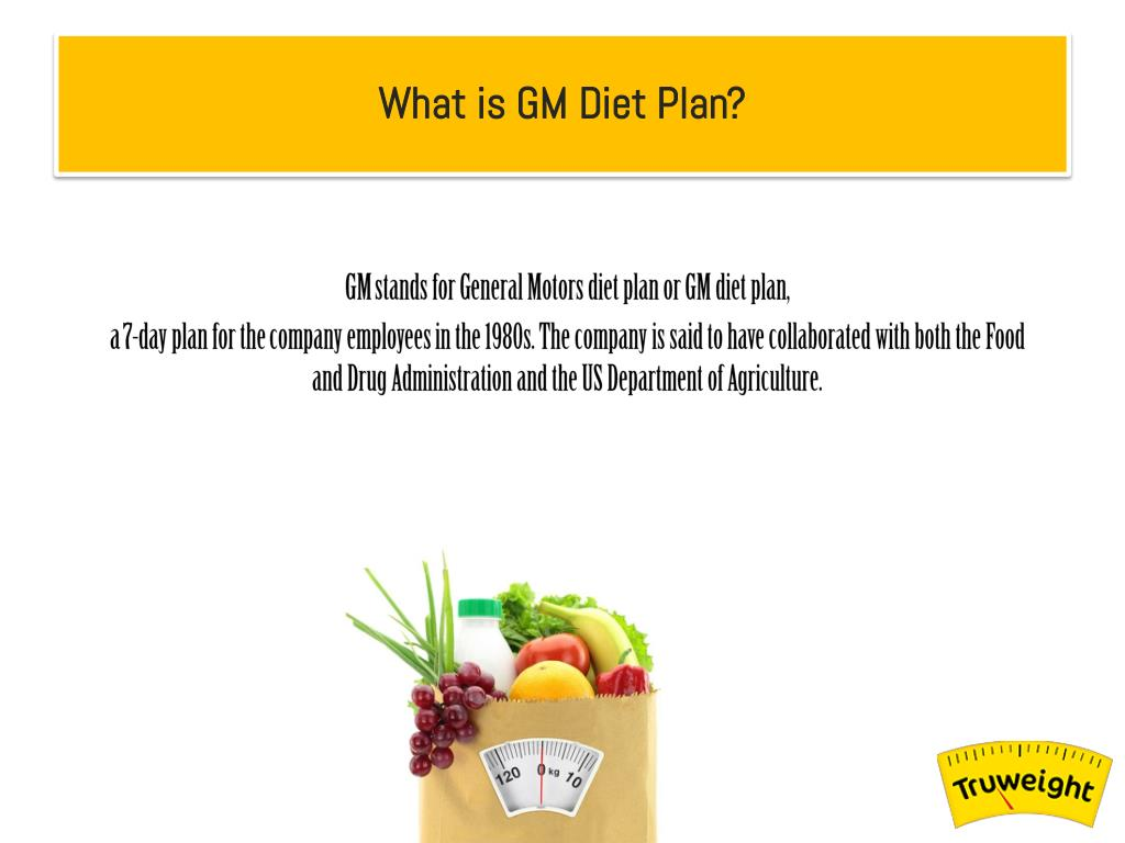 What Is Gm >> Ppt General Motor Diet Reviews Is Gm Diet Really Healthy