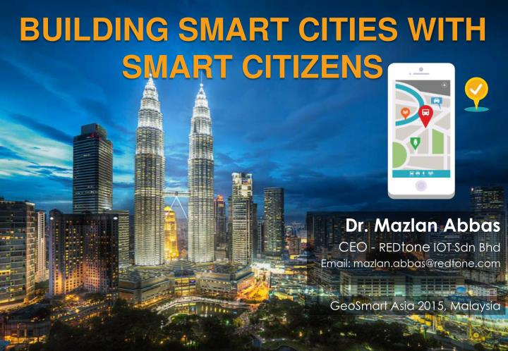 building smart cities with smart citizens n.