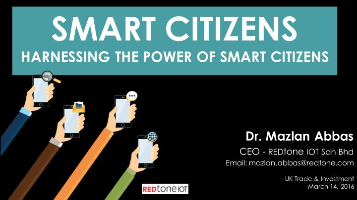 smart citizens harnessing the power of smart n.