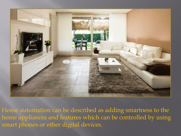home automation can be described as adding n.
