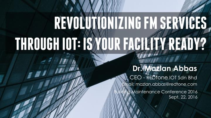 revolutionizing fm services through iot is your n.