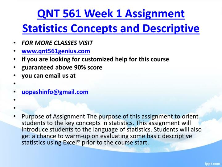 qnt 561 descriptive statistics and interpretation Qnt 561 week 4 assignment – descriptive statistics and use the descriptive statistics and interpretation example to descriptive statistics qnt 561 week 3.
