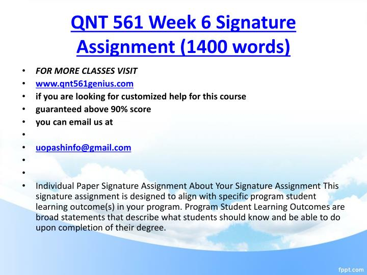 QNT 561 Full Course (Applied Business Research and Statistics )