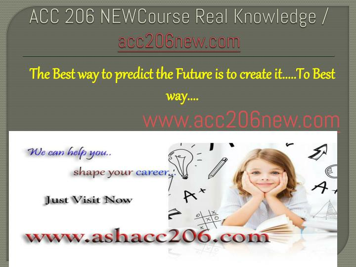acc 206 newcourse real knowledge acc206new com n.