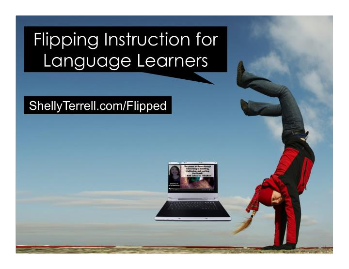 flipping instruction for language learners n.