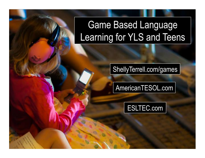game based language learning for yls and teens n.