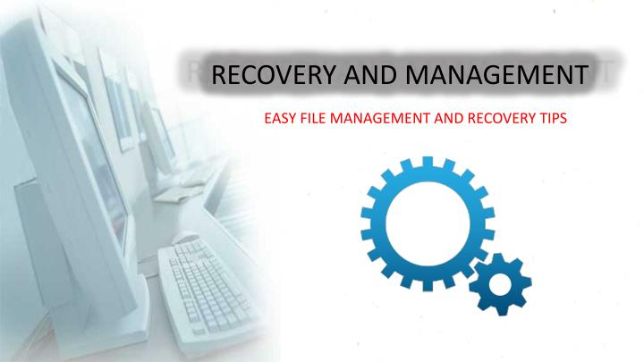 recovery and management n.