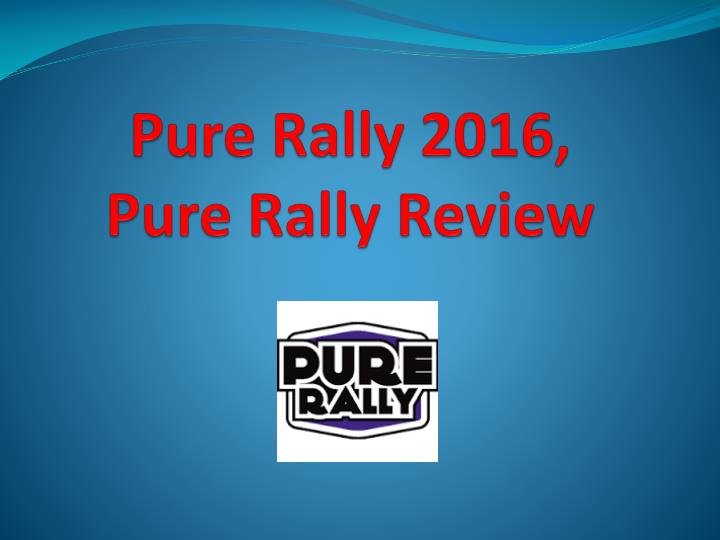 pure rally 2016 pure rally review n.