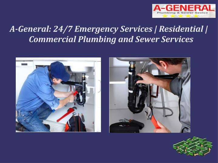 a general 24 7 emergency services residential commercial plumbing and sewer services n.