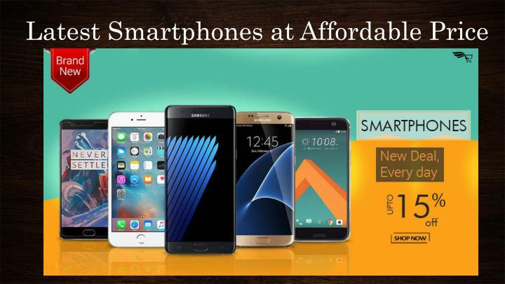 latest smartphones at affordable price n.