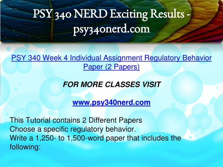 340regulatory behavior paper Order details/description in this assignment, you will summarize and critique a current research article on a regulatory behavior select a peer-reviewed research article from the.