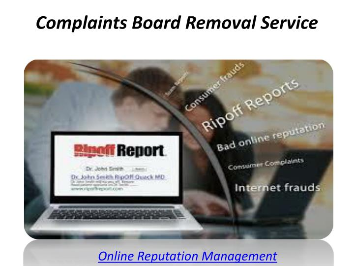 complaints board removal service n.
