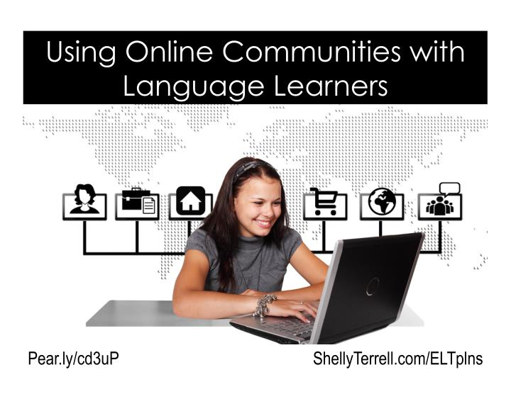 using online communities with language learners n.