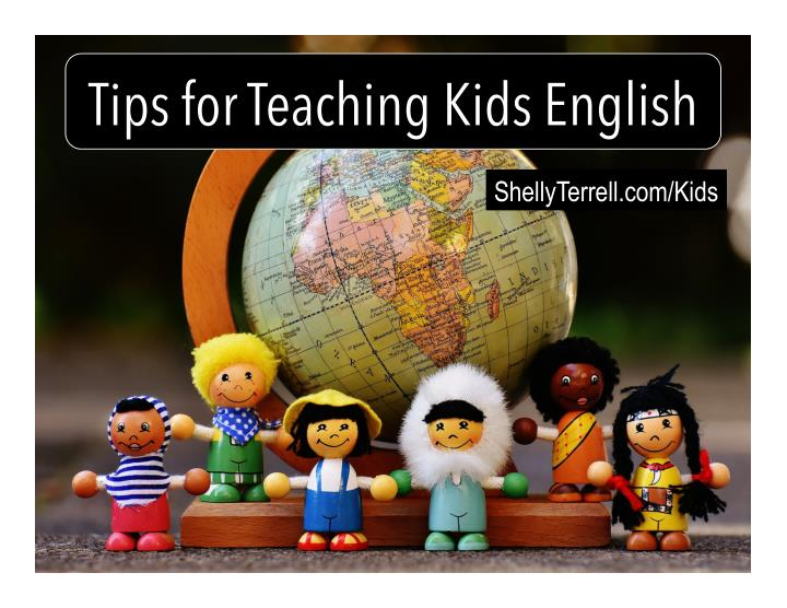 tips for teaching kids english n.