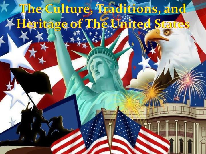 the culture traditions and heritage of the united n.